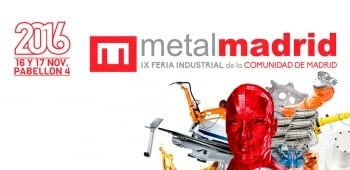 Metal Madrid 2016: A window on innovation