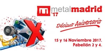 Metal Madrid 2017: A window on innovation